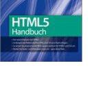 HTML5 und CSS3: HTML5-Handbuch von Selfhtml-Gründer Münz kostenlos im Netz