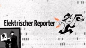 Elektrischer Reporter wieder auf Sendung