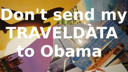 Beispielpostkarte von NoPNR - 'Don't send my traveldata to Obama'