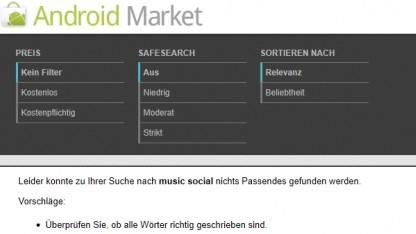 Suche nach Music und Social findet keine Treffer im Android Market.