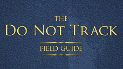 Der Do Not Track Fuild Guide hilft Webentwicklern bei der DNT-Header-Integration.
