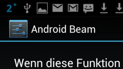 Mit Android Beam lassen sich schnell Daten zwischen zwei Smartphones austauschen.