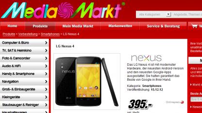 Nexus 4 mit 16 GByte kostet bei Media Markt 395 Euro.