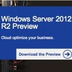 Microsoft: Vorschau vom Windows Server 2012 R2 ist fertig