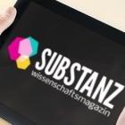 Substanz: Crowdfunding-Kampagne für digitales Wissenschaftsmagazin