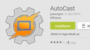 Autocast für Android im Play Store