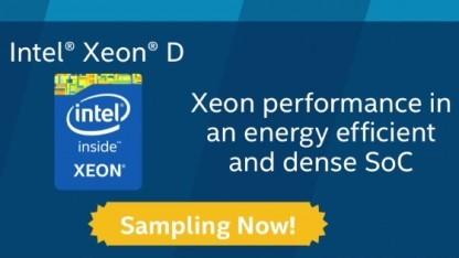 Der Xeon D wird bereits ausgeliefert.