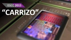 Details zu Carrizo auf der ISSCC 2015