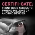 Schwachstelle: Certifi-Gate erlaubt Zertifikatsmissbrauch unter Android