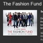The Fashion Fund: Amazon bringt erste Fernsehserie mit Werbung