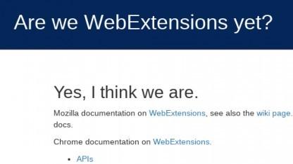 Der Fortschritt an der Arbeit der Webextensions kann auf einer speziellen Seite verfolgt werden.