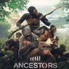 Ancestors The Humankind Odyssey: Die Evolution der Menschheit beginnt August 2019