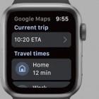 Navigation am Handgelenk: Google Maps zurück auf der Apple Watch