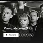 Science Fiction: Raumpatrouille Orion wird neu aufgelegt
