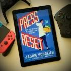Press Reset: Geschichten aus der Gaming-Gruft