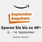 Anzeige: September Angebote bei Amazon - bis zu 40 Prozent Rabatt